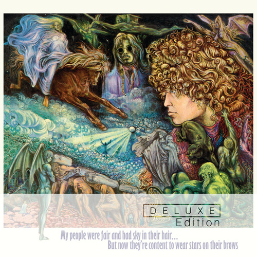 My People Were Fair And Had Sky In Their Hair...But Now They're Content To Wear Stars On Their Brows (Deluxe) di Tyrannosaurus Rex