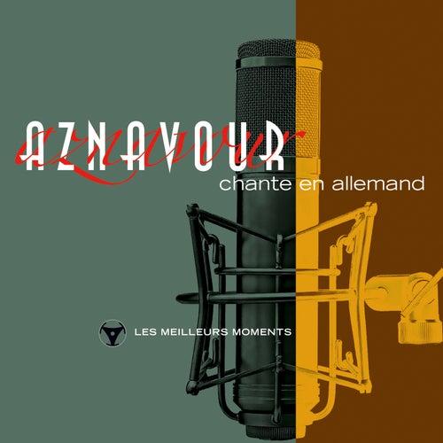 Charles Aznavour chante en allemand - Les meilleurs moments (Remastered 2014) de Charles Aznavour