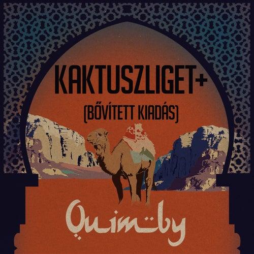 Kaktuszliget+ (Bővitett Kiadás) by Quimby