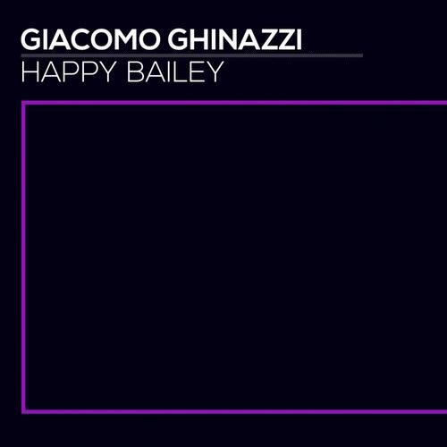 Happy Bailey by Giacomo Ghinazzi