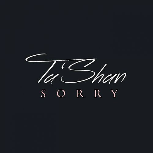 Sorry by Tashan