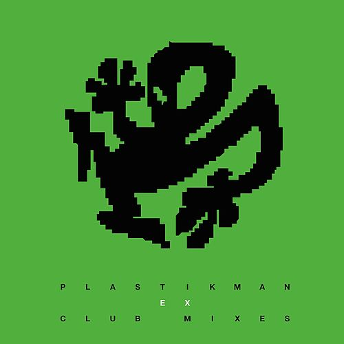 EX Club Mixes by Plastikman