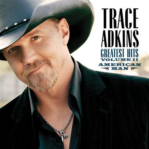 American Man, Greatest Hits Volume II by Trace Adkins