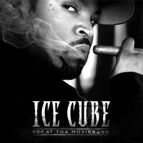 At Tha Movies von Ice Cube
