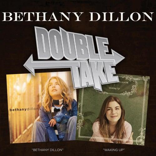 Double Take: Waking Up & Bethany Dillon de Bethany Dillon
