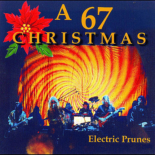 A 67 Christmas von The Electric Prunes