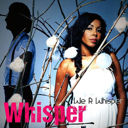 Whisper (From We R Whisper) de The Whisper