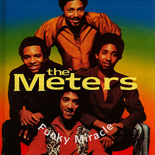 Funky Miracle CD1 de The Meters