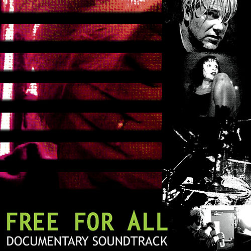 Free For All Documentary Soundtrack by Various Artists