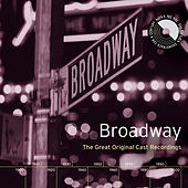 Broadway: The Great Original Cast Recordings by Various Artists