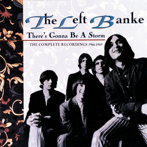 There's Gonna Be A Storm - The Complete Recordings 1966-1969 by The Left Banke
