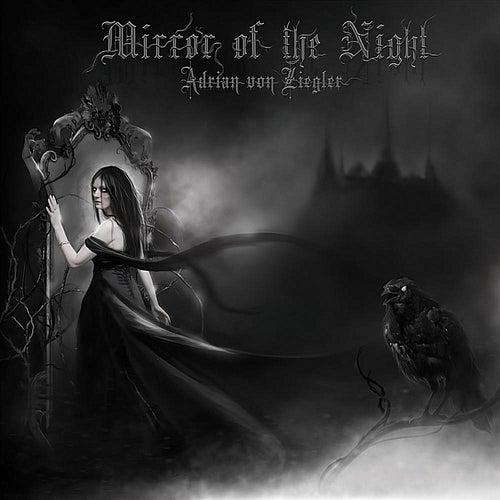 Mirror of the Night von Adrian von Ziegler