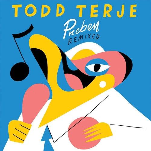 Preben Remixed di Todd Terje