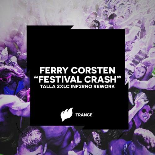 Festival Crash (Talla 2XLC Inf3rno Rework) von Ferry Corsten