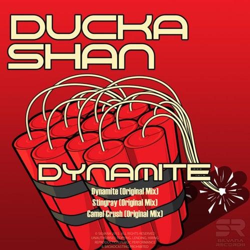 Dynamite by Ducka Shan
