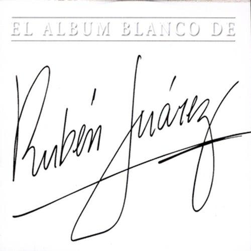 El Album Blanco de Ruben Juarez