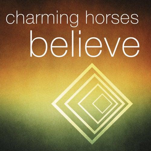 Believe von Charming Horses