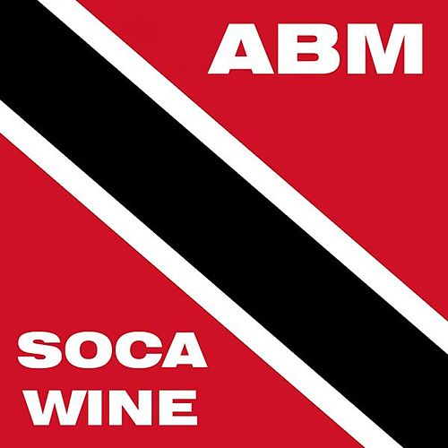 Soca Wine by A.B.M.