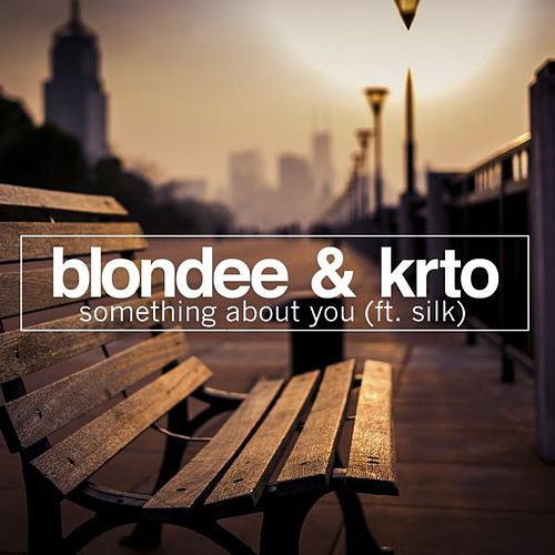 Something About You von Blondee