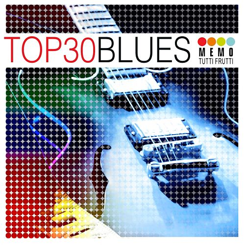 Top 30 - Blues by Various Artists