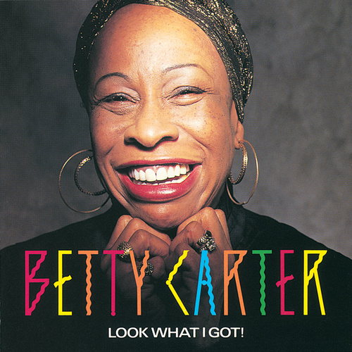 Look What I Got von Betty Carter