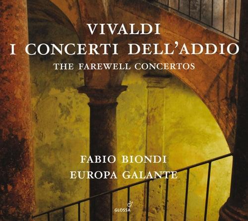 Vivaldi: I concerti dell'addio by Fabio Biondi