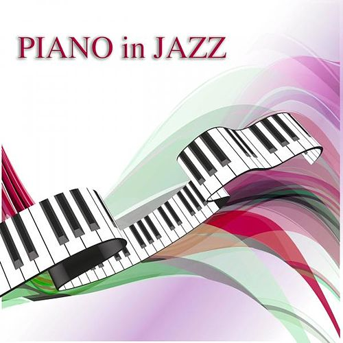 Piano in Jazz by Various Artists
