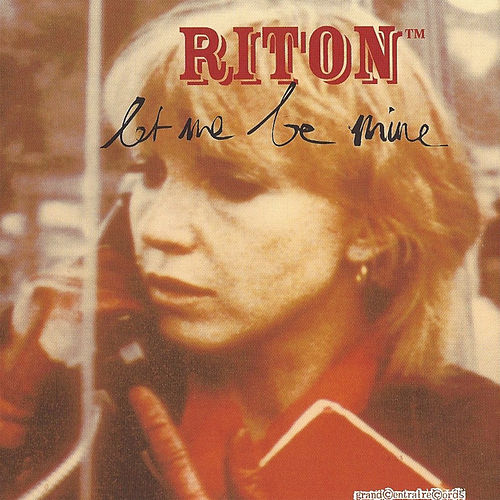 Let Me Be Mine - EP by Riton