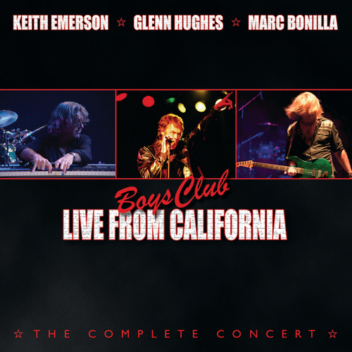 Boys Club: Live From California de Keith Emerson