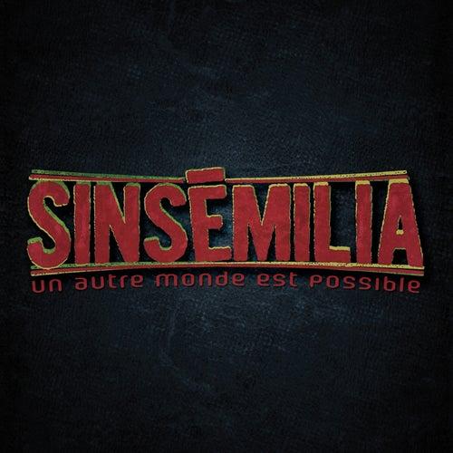 Un autre monde est possible by Sinsemilia