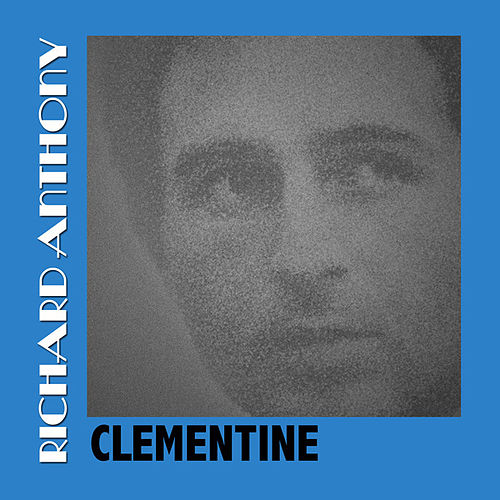 Clementine by Richard Anthony
