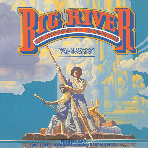 Big River: The Adventures Of Huckleberry Finn van Roger Miller