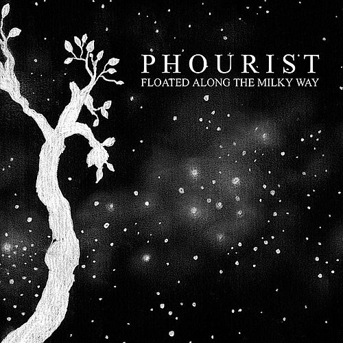 Floated Along the Milky Way by Phourist