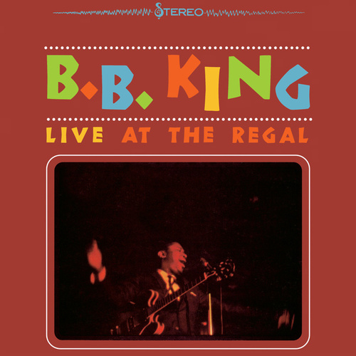 Live At The Regal by B.B. King