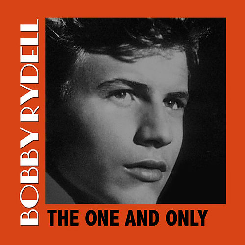 The One and Only de Bobby Rydell