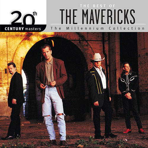 20th Century Masters: The Millennium Collection: Best of The Mavericks de The Mavericks