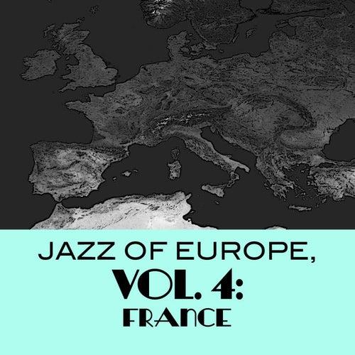 Jazz Of Europe, Vol. 4: France von Various Artists