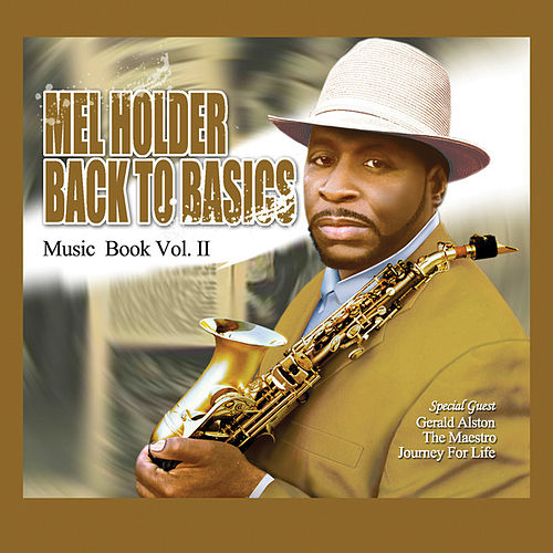 Back To Basics: Music Book Volume 2 von Mel Holder