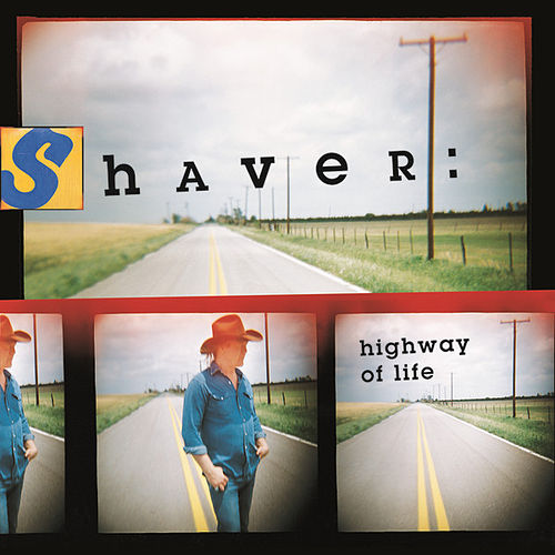 Highway Of Life by Billy Joe Shaver