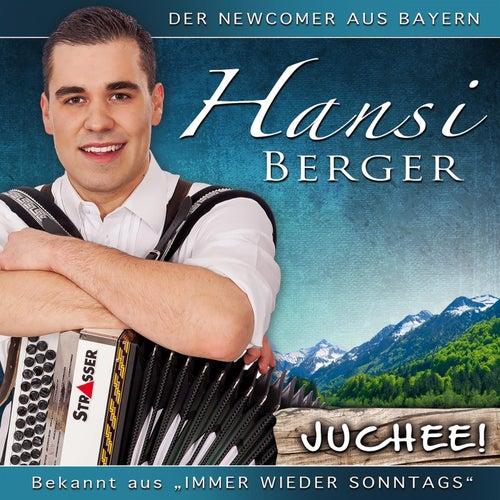Juchee! von Hansi Berger
