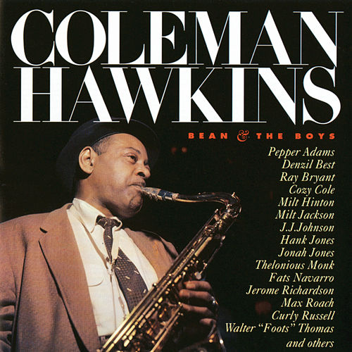 Bean And The Boys de Coleman Hawkins