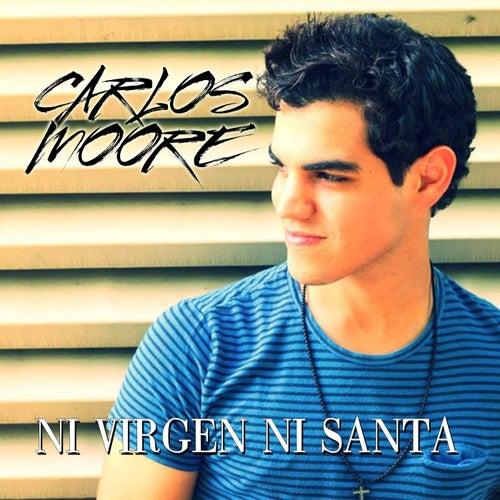 Ni Virgen Ni Santa de Carlos Moore