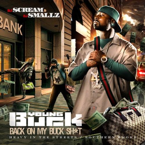 Back on My Buck Shit de Young Buck