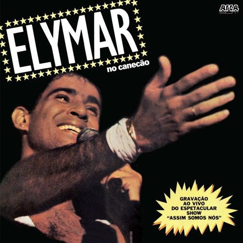 Elymar No Canecão de Elymar Santos
