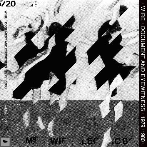 Document & Eyewitness 1979-1980 by Wire