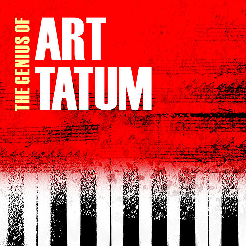 The Genius of Art Tatum by Art Tatum