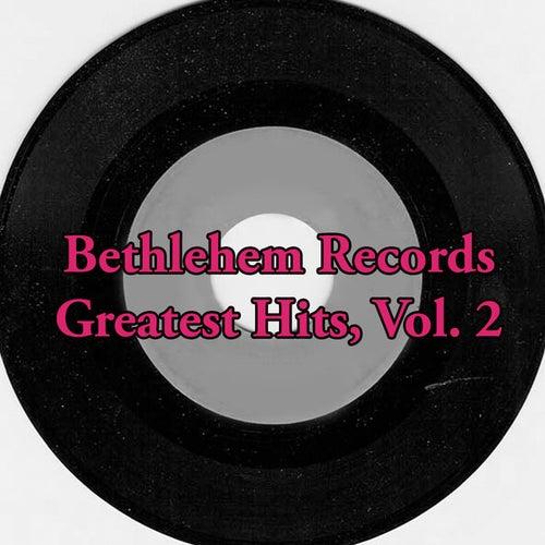 Bethlehem Records Greatest Hits, Vol. 2 de Various Artists