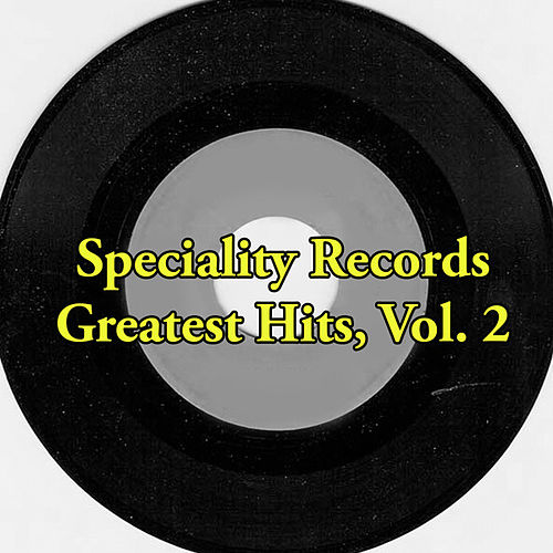Speciality Records Greatest Hits, Vol. 2 de Various Artists