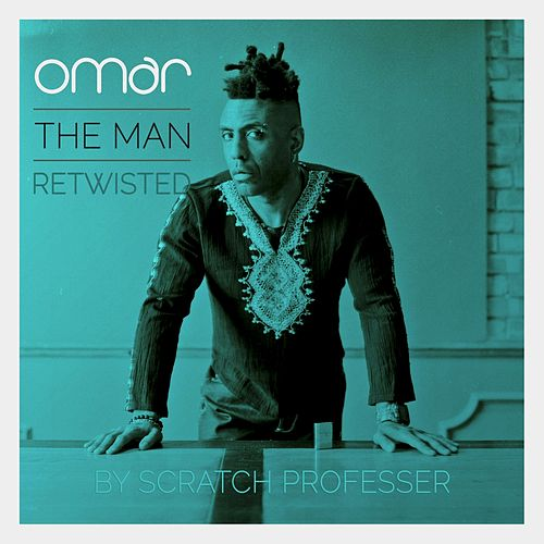 The Man - Retwisted by Scratch Professer von Omar