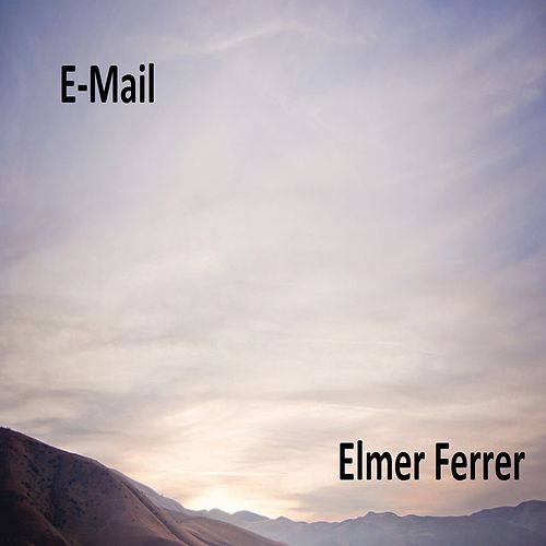 E-Mail von Elmer Ferrer